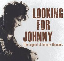 Looking For Johnny, The Legend of Johnny Thunders