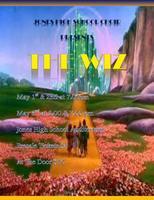 Jones High School Presents... ''The WIZ' Musical