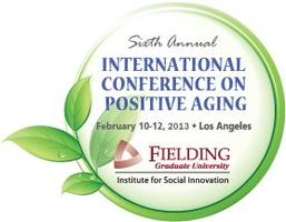 Sixth Annual International Conference on Positive Aging