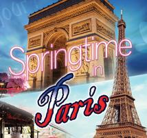 "Destination Fridays: ""Springtime in Paris!"""