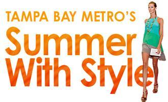 METRO's Summer With Style 2014