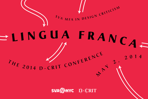 Lingua Franca: The 2014 D-Crit Conference