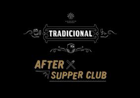 Tradicional After Supper Club