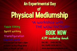 An Experimental Day of Physical Mediumship