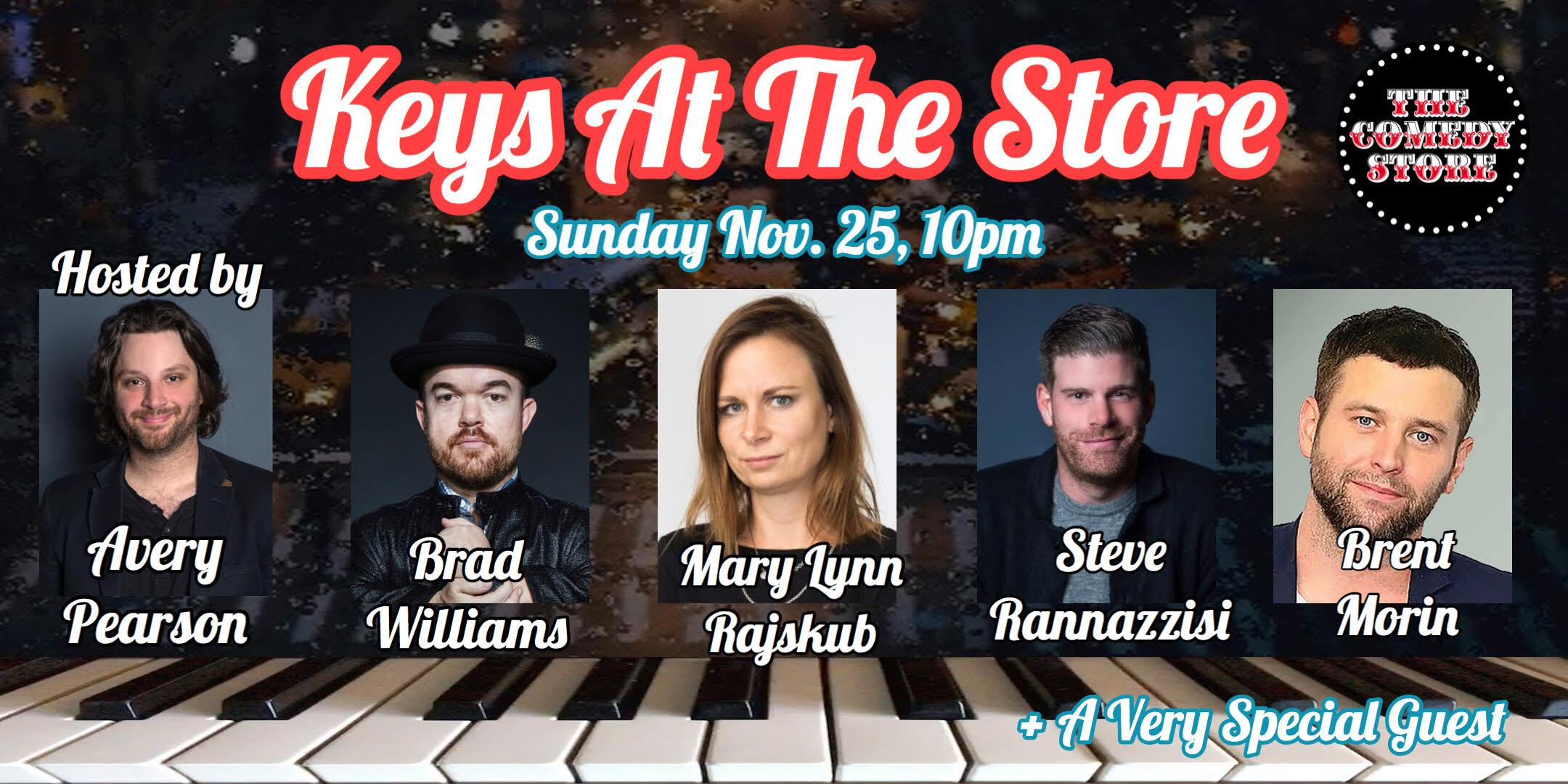 Keys At The Store with Avery Pearson, Steve Rannazzisi, Brent Morin, +more!