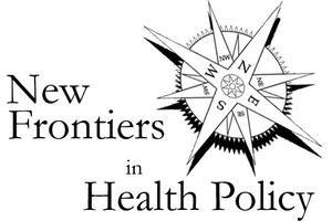 New Frontiers in Health Policy Conference