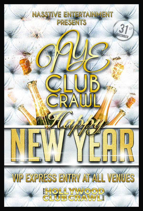 Hollywood New Years Eve Club Crawl to BOULEVARD 3