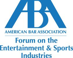 ABA Forum on the Entertainment and Sports Industries Ne...
