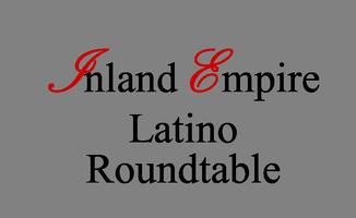 Inland Empire Latino Roundtable Networking Mixer