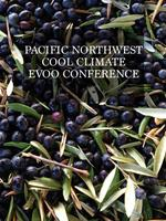 Pacific Northwest Cool Climate EVOO Conference