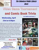 Video Game Tournament and Comic Book/Manga Trivia