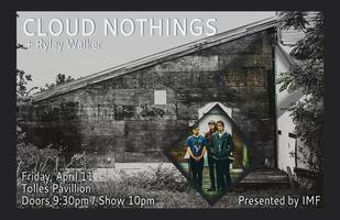 Cloud Nothings with Ryley Walker