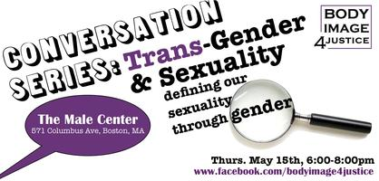 Conversations Series: Trans-Gender & Sexuality