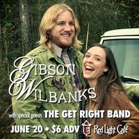 Gibson Wilbanks with The Get Right Band