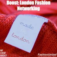 Boost: London Fashion Networking (May) Featuring...