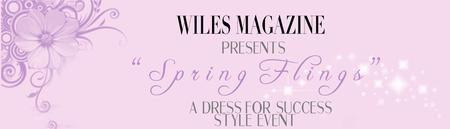 Spring Flings: A Dress for Success Style Event!