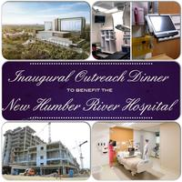 Inaugural Outreach Dinner - Benefitting Humber River...