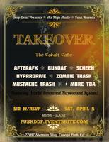 TAKEOVER @ The Cobalt Cafe
