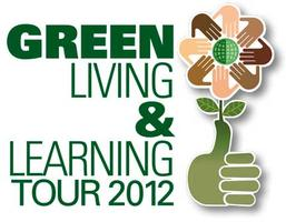 2012 Green Living & Learning Tour, presented by Green...
