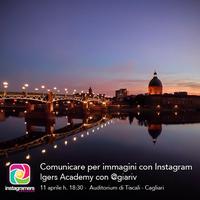 Igers Academy: Comunicare per immagini con Instagram