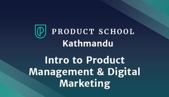 Intro to Product Management & Digital Marketing
