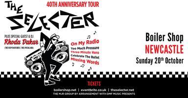 The Selecter - 40th Anniversary Tour + DJ Rhoda Dakar (Boiler Shop,  Newcastle)
