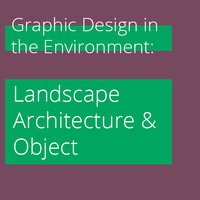 Graphic Design in the Environment: Landscape,...