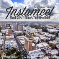 Instameet with Visit Sacramento, Downtown Sac...