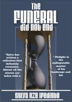 DADA books presents: The Funeral Did Not End by Sylva...