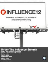 Advertising Week 2012: Under The Influence Summit