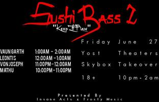 Tour Bus to Sushi Bass