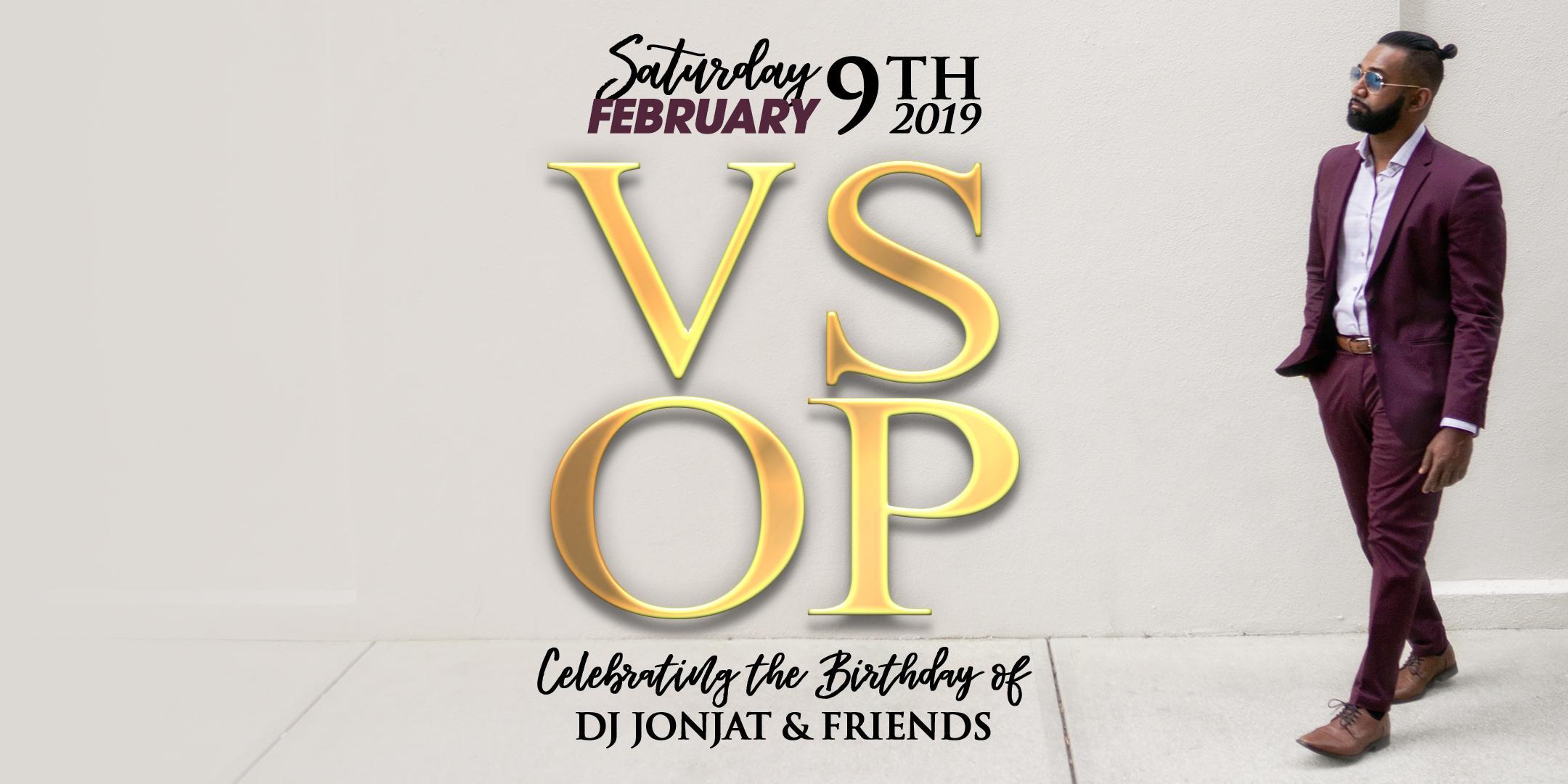 VSOP 2019 - DJ JONJAT BIRTHDAY BASH