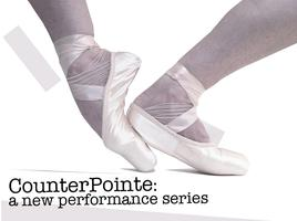 CounterPointe: a new performance series