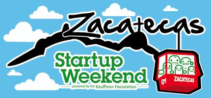 Zacatecas Startup Weekend 10/12