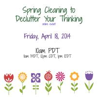 Spring Cleaning to Declutter Your Thinking
