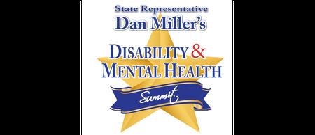 REGISTRATION Rep. Dan Miller's 6th Annual Disability & Mental Health Summit