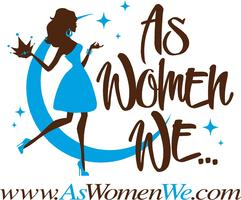 As Women We...