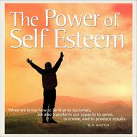 The Power of Self Esteem - A five week course in self...