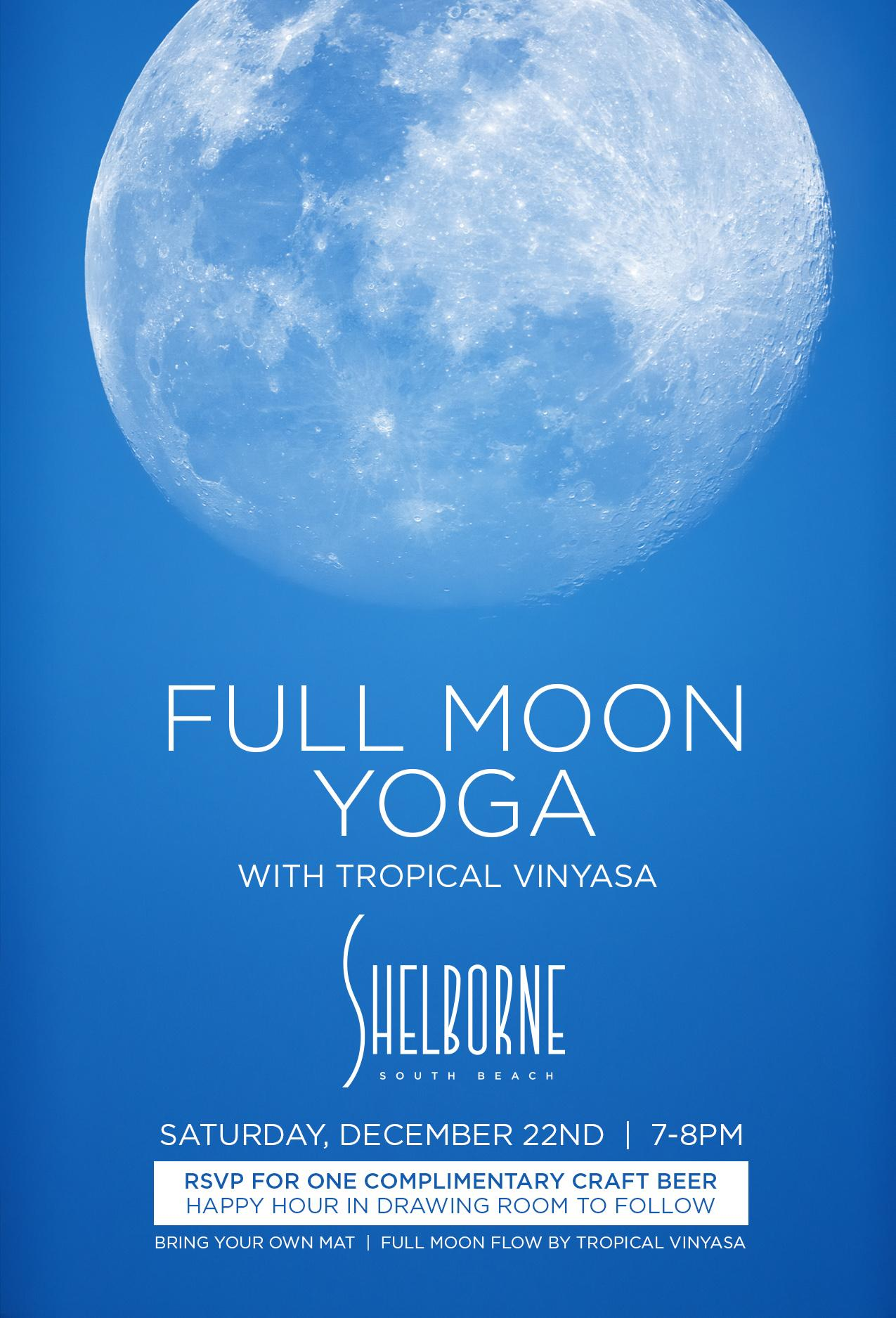 Full Moon Yoga hosted by Tropical Vinyasa at Shelborne South Beach