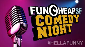 Funcheap's BYOB Comedy Night |  #HellaFunny