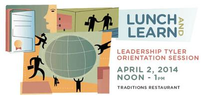 Leadership Tyler Lunch & Learn: Session I @ Traditions