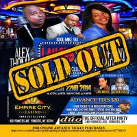 ONLY 8 TIX LEFT *** SOLD OUT *** GRAND OPENING of...