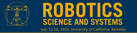Robotics: Science and Systems 2014 - July 12-16