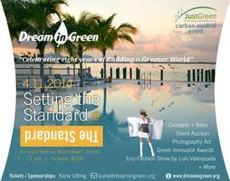 Dream in Green- Setting the Standard Fundraiser