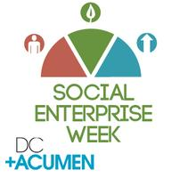 DC+Acumen Social Enterprise Week