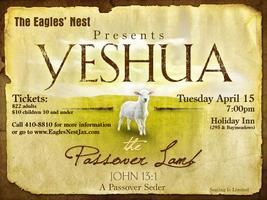 Yeshua The Passover Lamb - A Passover Seder