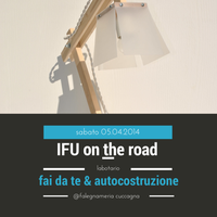 IFU ON THE ROAD Laboratorio FAI da TE e...