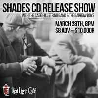 Shades CD Release Show w/ Sage Hill String Band & The...