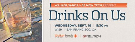 9.19: SF New Tech & Walker Sands present: Drinks On Us!