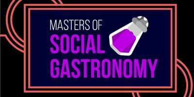 Masters of Social Gastronomy: What Goes in, Must Come...